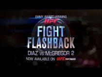 Fight Flashback: Diaz vs McGregor 2 – Free on UFC FIGHT PASS