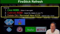 FireStick Refresh: How to Clear KODI, Install and Calibrate KODI on the FireStick